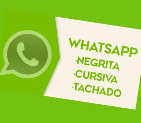 Cómo escribir en negrita, cursiva y tachado en WhatsApp