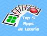 Top 5 Mejores Apps de Loterías y Apuestas del Estado